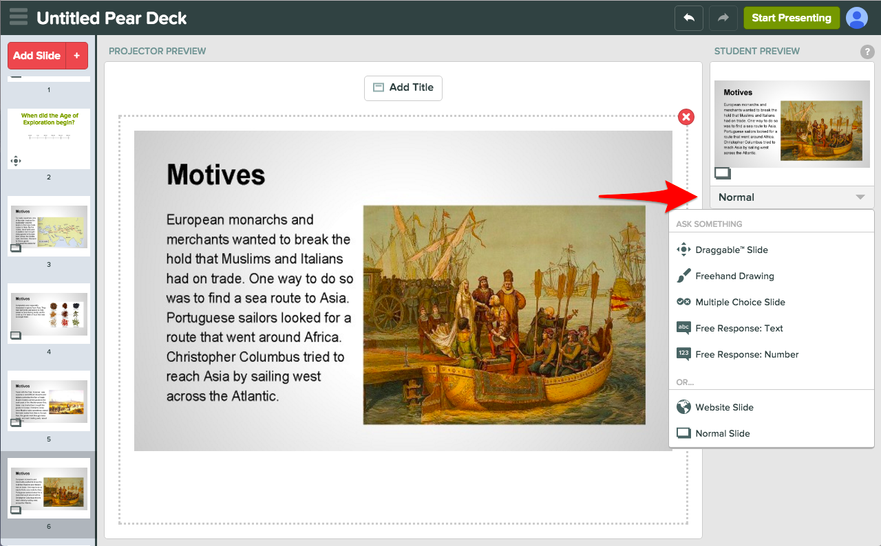Just Select A Slide, Go Student Preview, And Change The Question Type With  The
