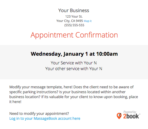 Sending automated appointment emails to clients massagebook appointment reminder an appointment reminder email sends automatically to your clients x number of hours before their scheduled appointment time pronofoot35fo Image collections