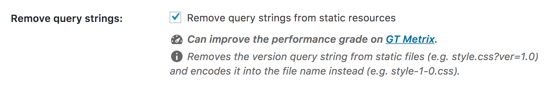 Remove Query Strings option located in Settings → WP Rocket → Static Files