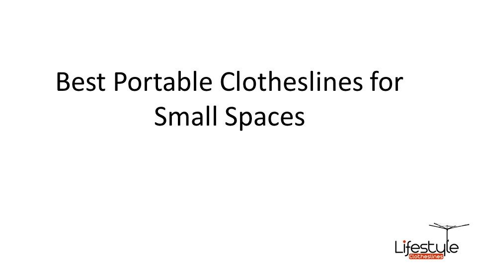 portable clotheslines for small spaces