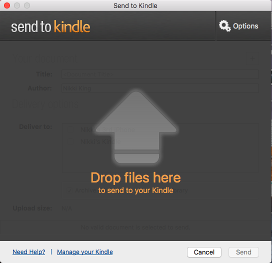 Adding ebook files to kindle and kindle app instafreebie picked a different default location for downloads or saved it elsewhere and drag the file into the send to kindle app where it says drop files here fandeluxe Ebook collections
