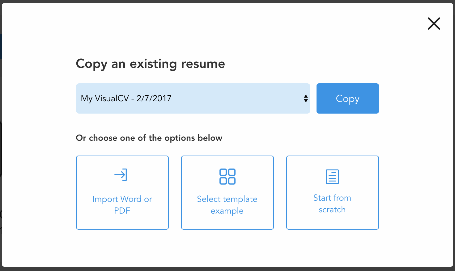 how do i copy an existing visualcv visualcv knowledge base to copy a resume choose an existing resume from the dropdown menu this will open the template selection menu and create a new visualcv all the same