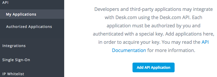 On The Desk Side, Youu0027ll Need A New API Application. Head Over To Admin →  Settings → API → My Applications. Click On The Blue Add API Application  Button.
