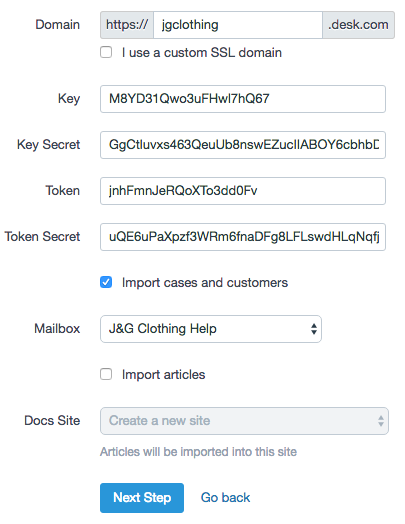 ... Http://mycompany.desk.com, Your Subdomain Would Just Be Mycompany.  Paste In Your API Keys, Select Which Mailbox Youu0027d Like To Import To, Then  Click On ...