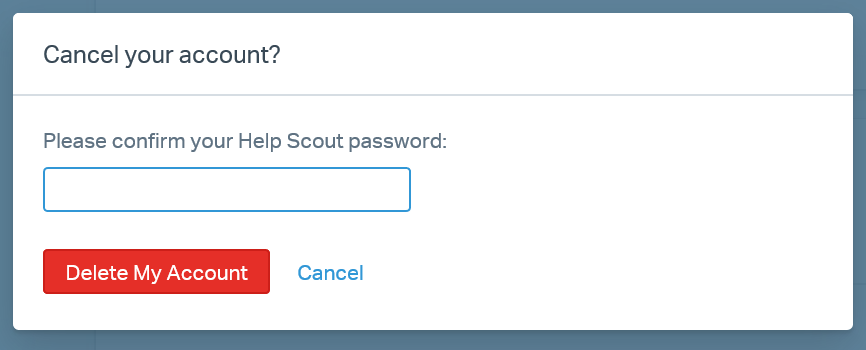Cancel Your Help Scout Account - Help Scout Support