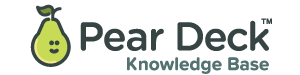 Pear Deck Knowledge Base