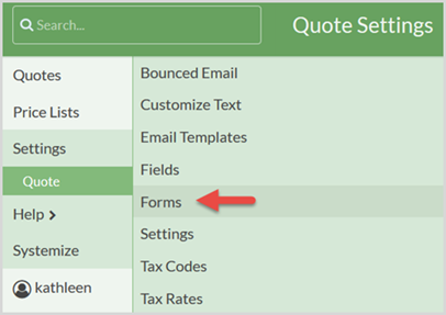 Settings > Quote > Forms