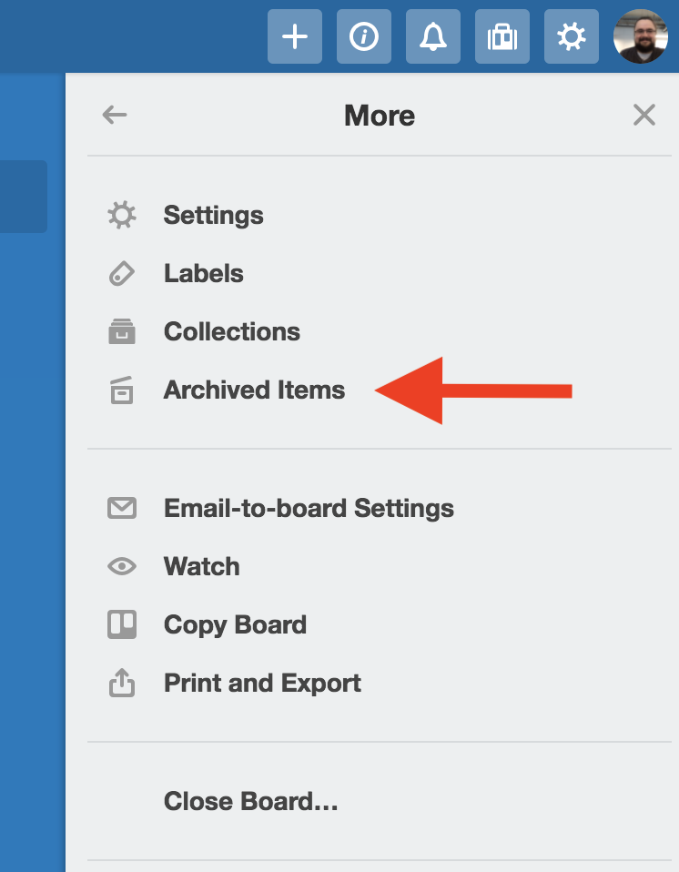 What Does It Mean To Archive An Email >> Archiving And Deleting Cards Trello Help