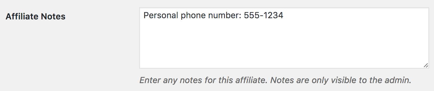 Affiliate Notes field, located in Affiliates → Affiliates → (edit affiliate)