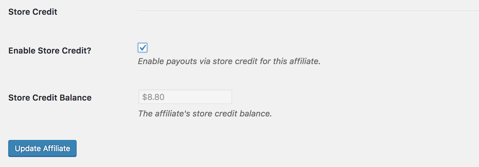 Affiliate edit screen store credit settings