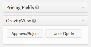 Approve/Reject and Opt-In Fields