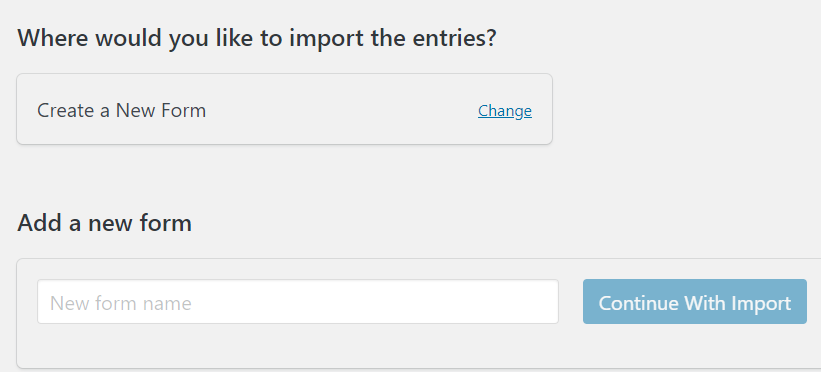 Creating a new form to import entries