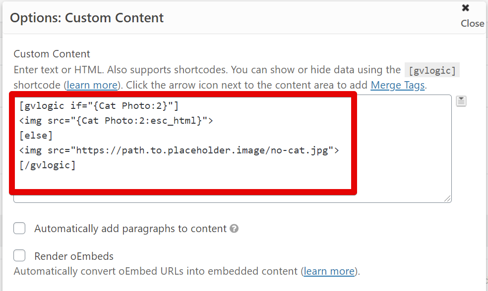 Screenshot of the Custom Content field with the gvlogic shortcode inside