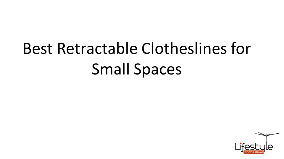 retractable clotheslines for small spaces