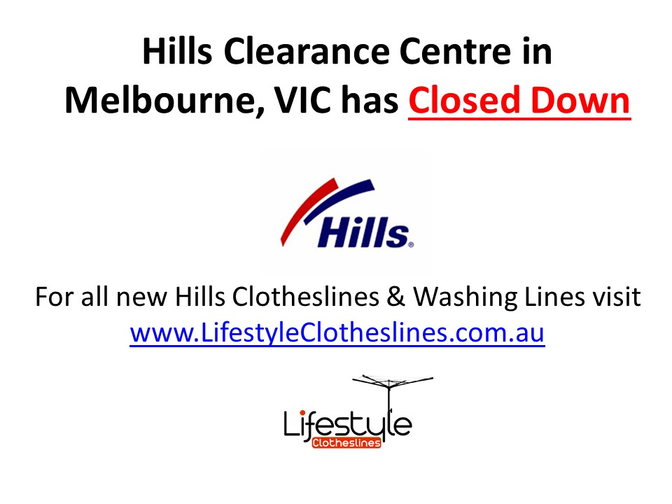 Hills Clearance centre melbourne and new location to buy Hills clotheslines in Melbourne through Lifestyle Clotheslines