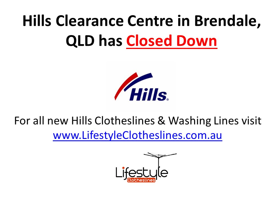 Hills Clearance centre in Brendale and new location to buy hills clothesline and washing line products in Brisbane at Lifestyle Clotheslines