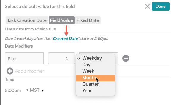 due date selection screen with 'field value' highlighted and arrow pointing to drop down list options with 'month' highlighted