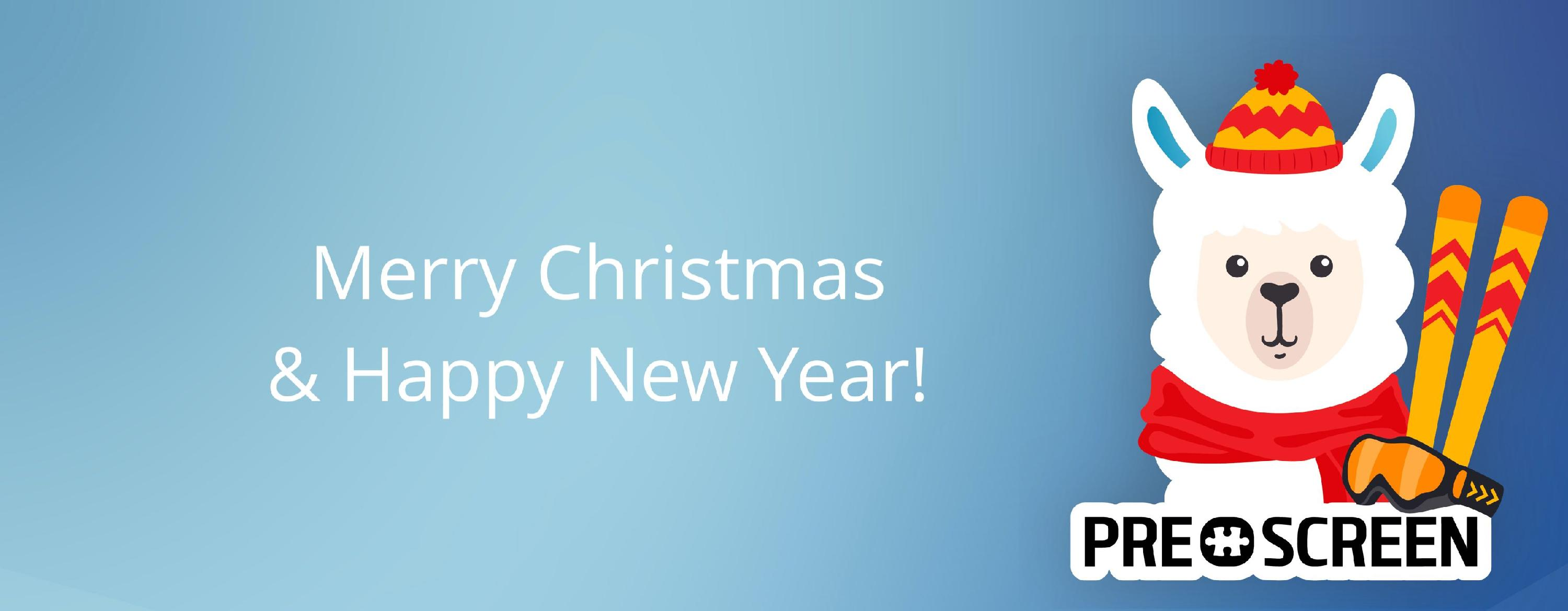 Prescreen wishes you Merry Christmas and Happy New Year!