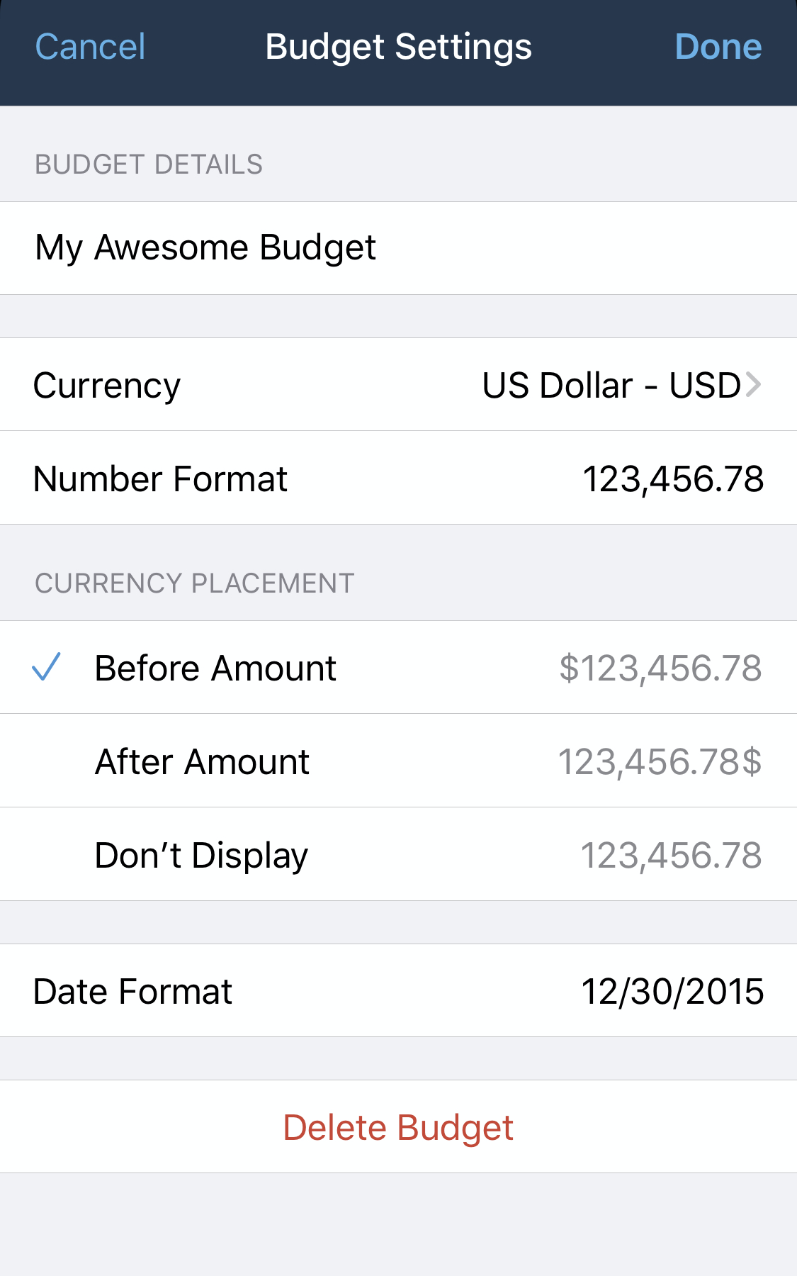 Use Budget Settings to modify the name of your budget, the currency, number format, currency placement, or date format. At the bottom of the screen, you also have the option to delete the open budget.