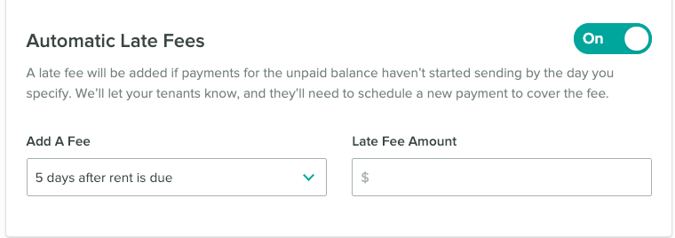 Automatic late fee setup. Add a fee after a certain number of days.