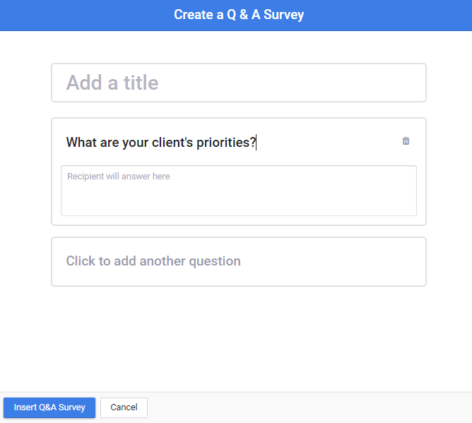type your question in the resulting window you can choose to add a title or additional questions from there click insert qa survey when you are done