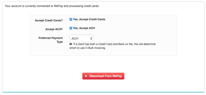 Connecting to WePay - Select Credit Cards, ACH or Both, set preferred payment type