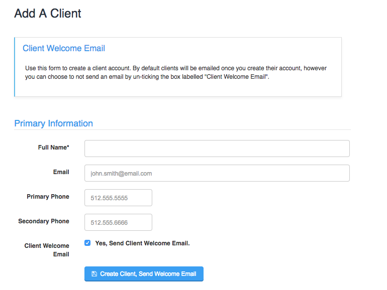 Add A Client screen with Primary Information fields and option to send the Client Welcome Email