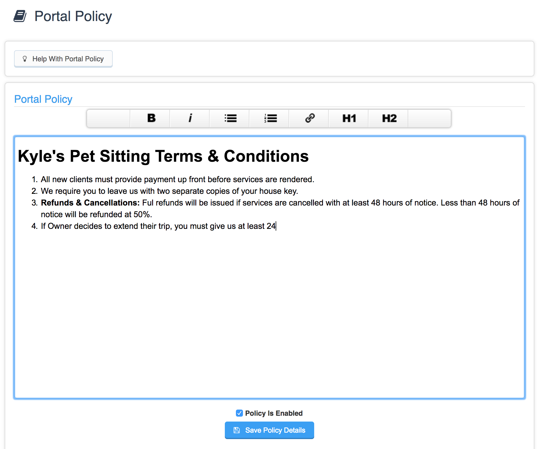 Creating a portal policy agreement time to pet knowledge base if you have already configured a policy agreement the text editor will be populated with your current policy platinumwayz