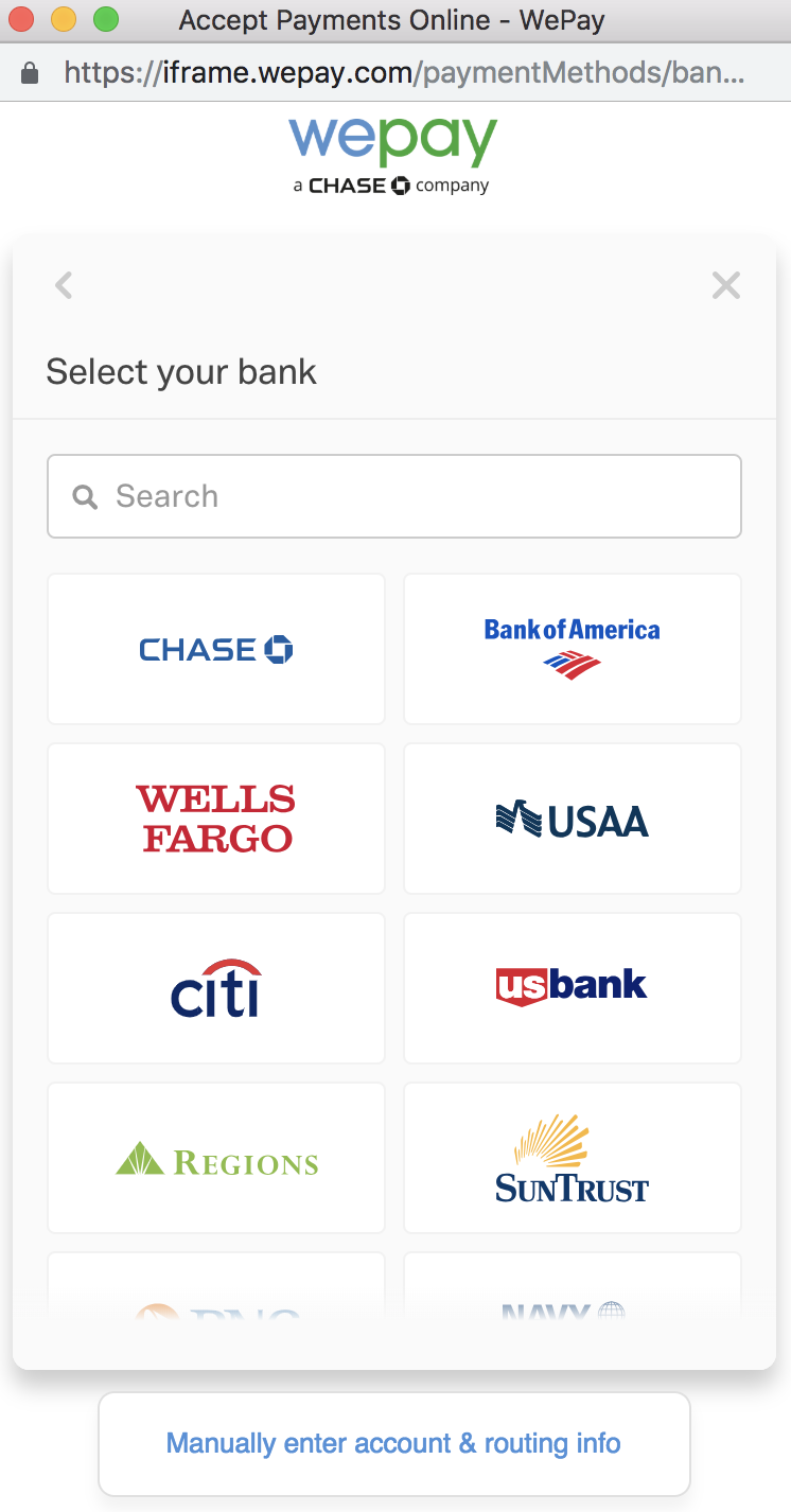 View of most popular banks with WePay, or use the search box at the top to search for bank