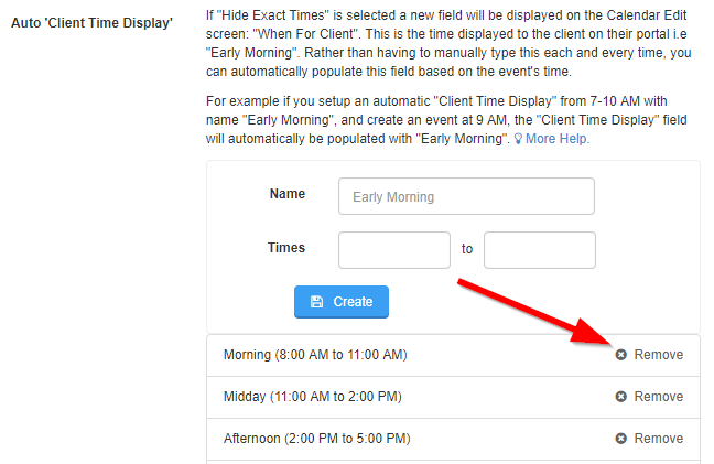 Using Auto Client Time Display And Want To Disable It You Can Do That By Clicking Remove Next To Each Of Your Time Frames In Settings Scheduler And
