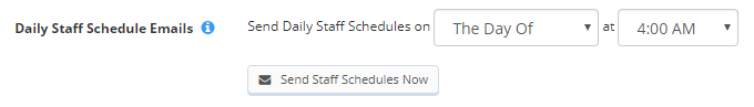 Image of Daily Staff Schedule Emails setting showing dropdown menus of days and times to send this email