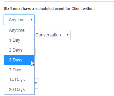 Image showing dropdown menu options for when staff must have a scheduled event with the client