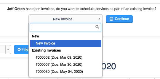 Scheduling services, select an existing invoice, or a new invoice