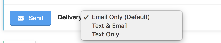 Image showing dropdown menu for different message Delivery options for messages in the staff Conversation Feed