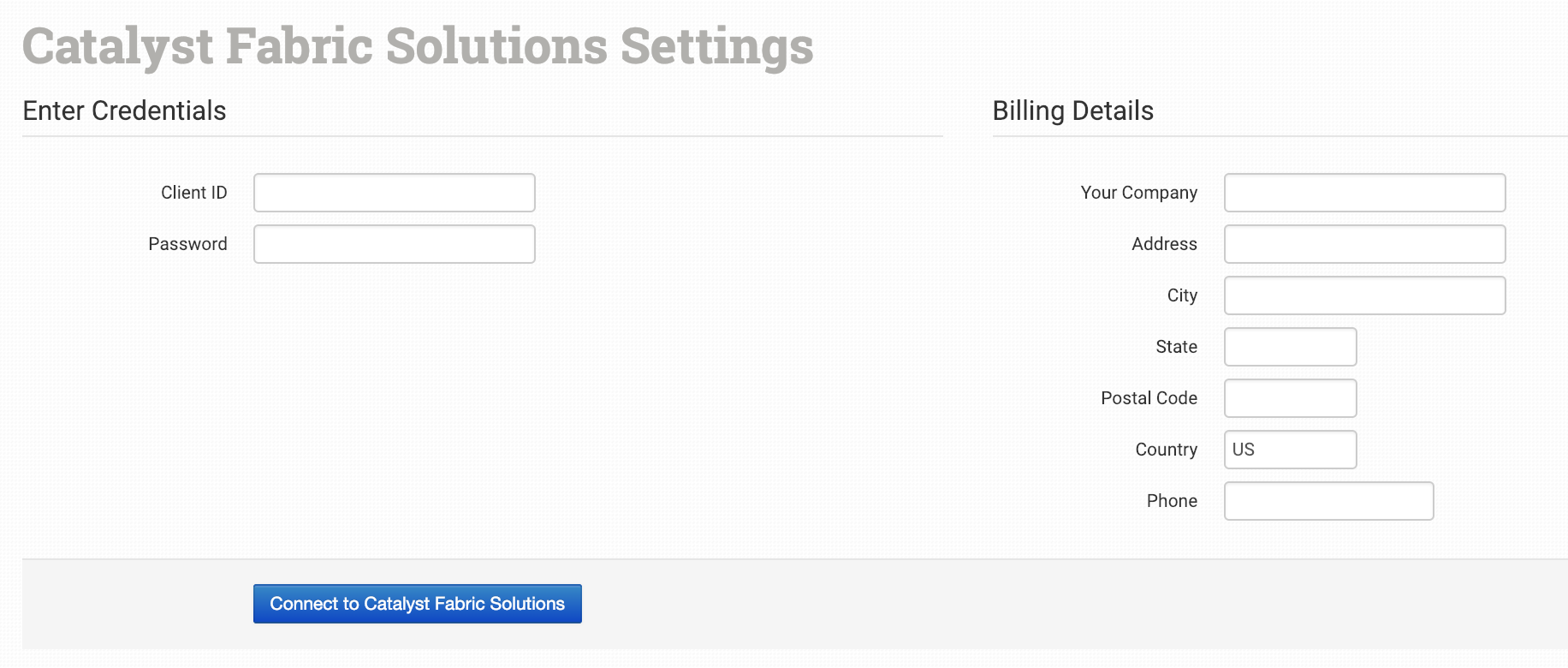 Catalyst Fabric Solutions Integration - Order Desk Help Site
