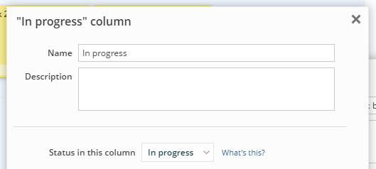 "The ""Status in this column"" option for an ""In progress"" column"