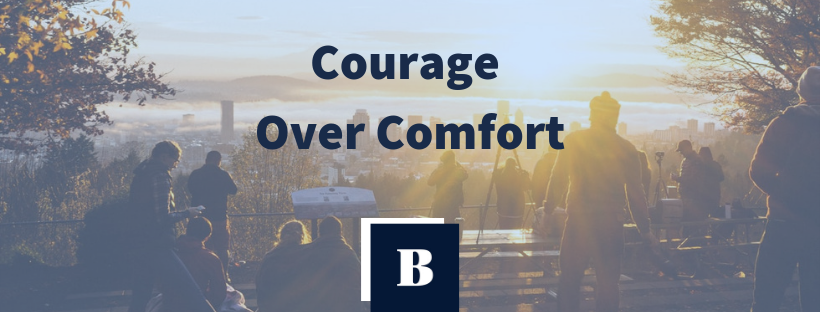 Courage Over Comfort Mastery Over Self