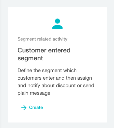 Customer entered segment