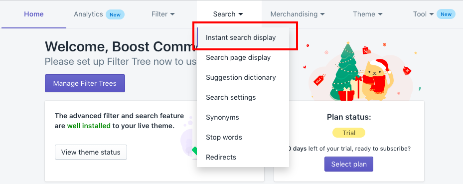 Go to Search menu, choose Instant search display