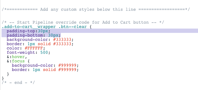 Change the Add to Cart button color and size - Pipeline Documentation