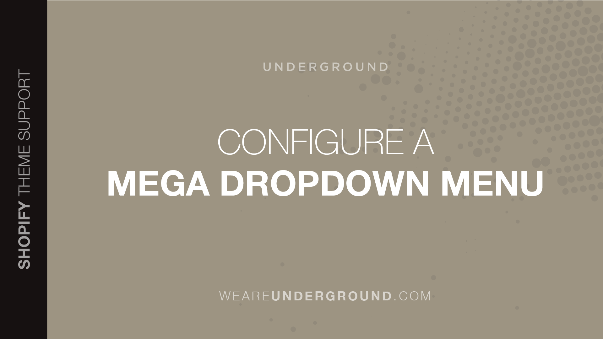 How do I configure a mega dropdown menu? - We are Underground support