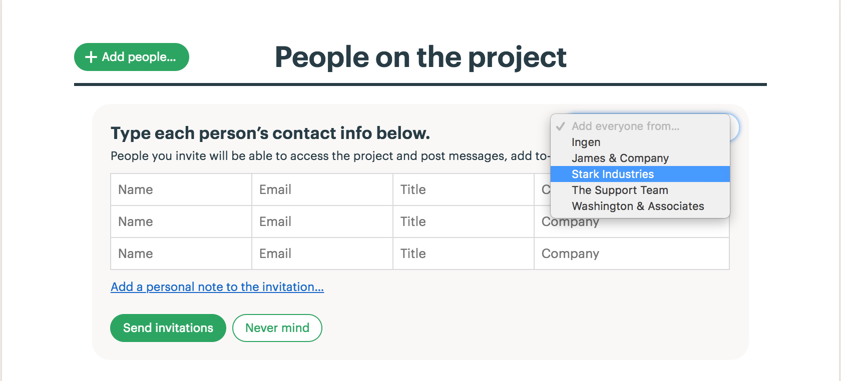 Inviting people to a project basecamp 3 help any members of that company who werent already on the project will now be shown in the list of people to invite youll have a chance to adjust the list stopboris Choice Image