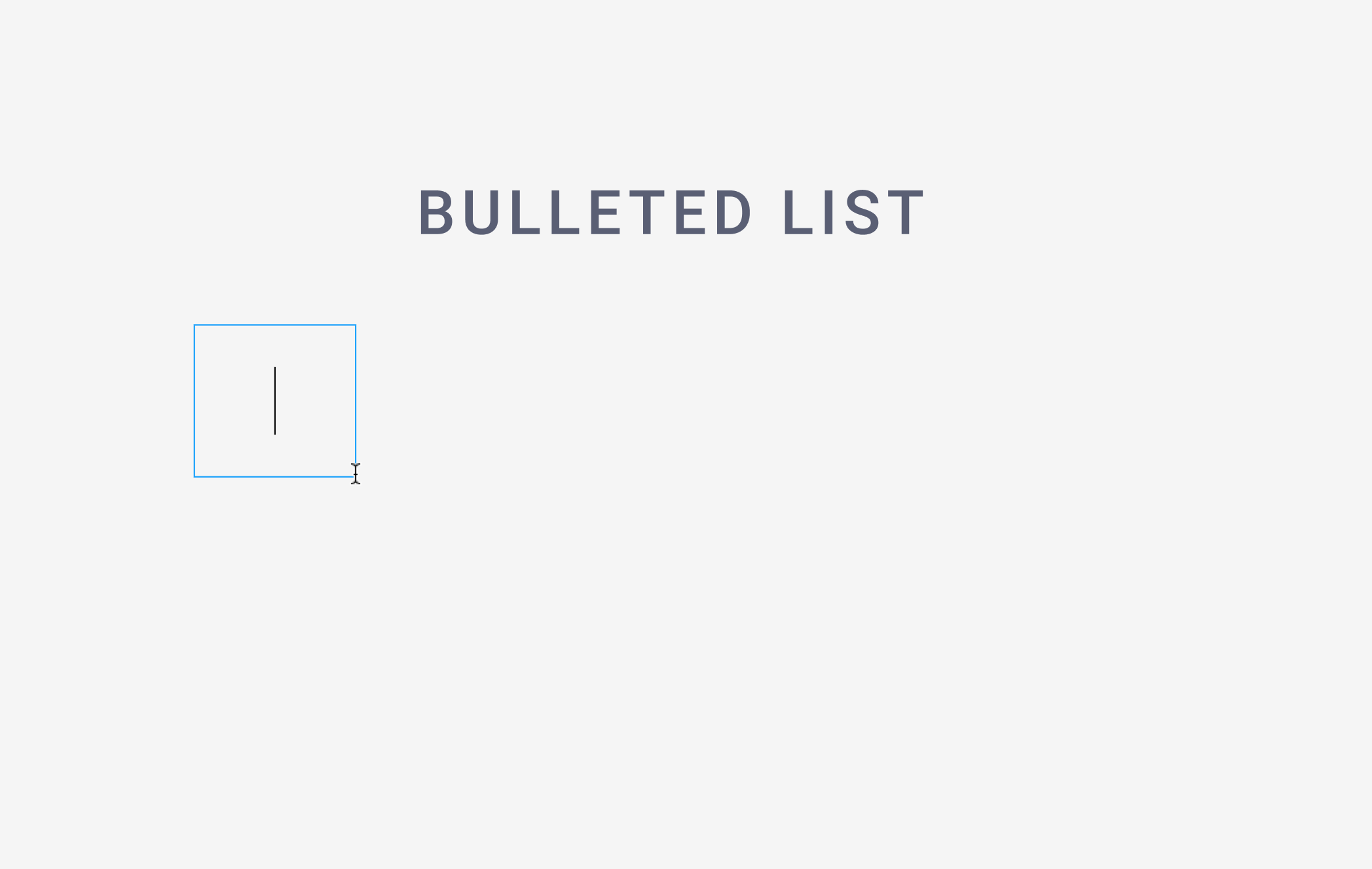 Create a Bulleted List - Figma