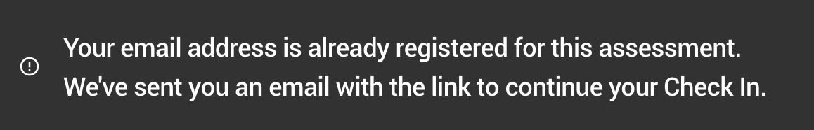 Error in Registration indicating that the specific email address has already been registered for the assessment