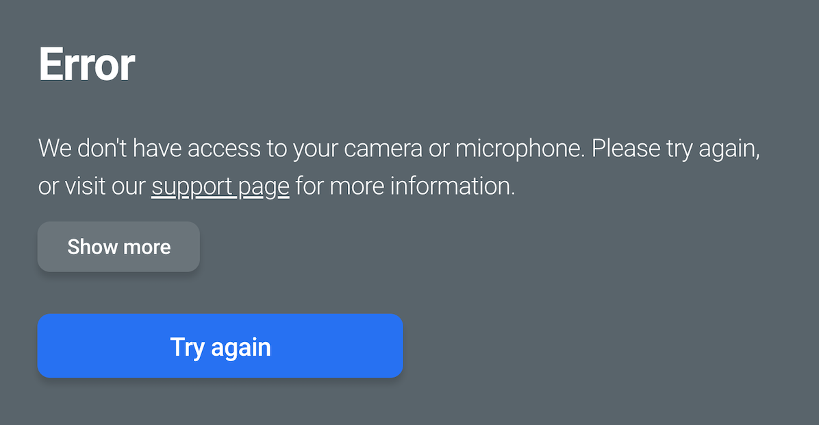 "Error stating ""we don't have access to your camera or microphone"""