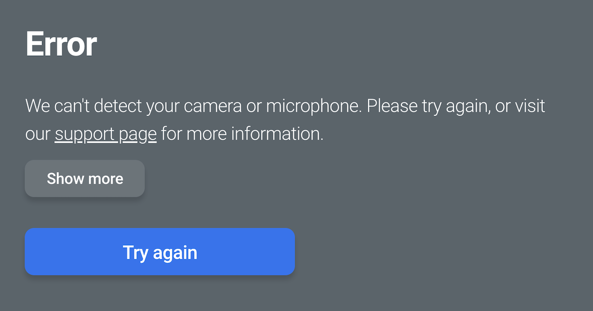 "Error stating ""we can't detect your camera or microphone"""