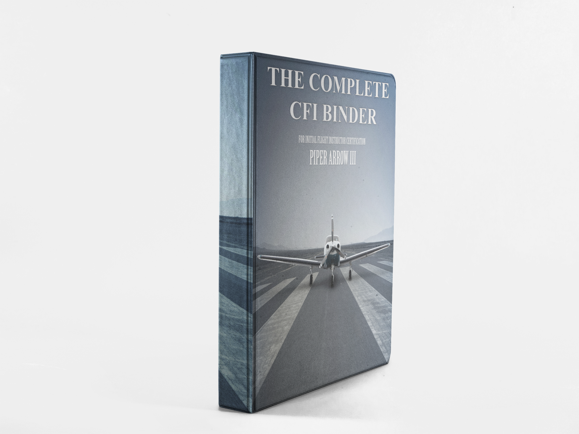 The Complete CFI Binder, Piper Arrow III Edition